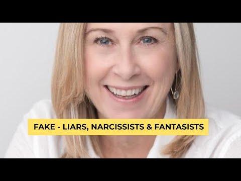 Fake - liars, cheats, narcissists, fantasists & phonies