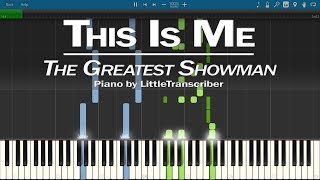 Video The Greatest Showman - This Is Me (Piano Cover) by LittleTranscriber MP3, 3GP, MP4, WEBM, AVI, FLV Januari 2018