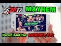 How to Download WWE Mayhem Game For Android/iOS 2018 || WWE Mayhem GamePlay with High Graphics