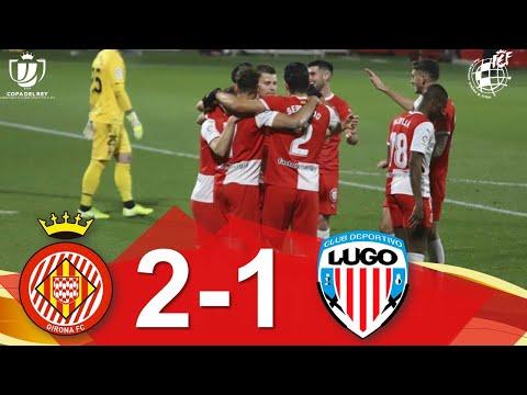 RESUMEN | Girona FC 2-1 CD Lugo | 2ª eliminatoria Copa SM el Rey