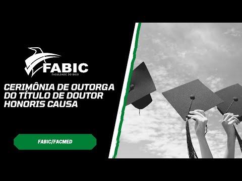 FABIC: OUTORGA DE TÍTULO DE DOUTOR HONORIS CAUSA