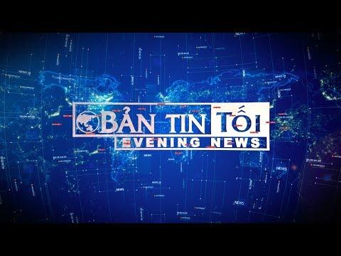 Bản tin tối ngày 20/07/2017 | VTC1 - Thời lượng: 46 phút.