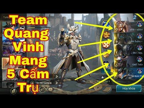 LIÊN QUÂN : Hai Phút Xong Trận Với Đội Hình Team Quang Vinh Mang 5 CẤM TRỤ Phá Đảo Game
