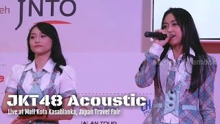 Video JKT48 Acoustic - Lantang | At Kota Kasablanka MP3, 3GP, MP4, WEBM, AVI, FLV Oktober 2018