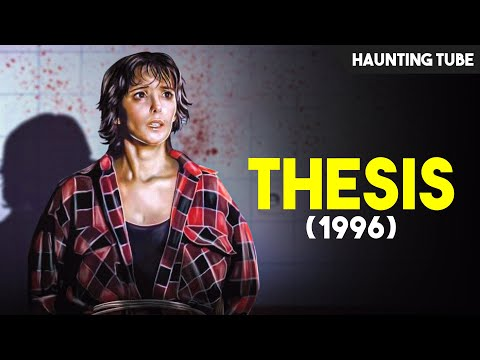Thesis (1996) Ending Explained   Haunting Tube