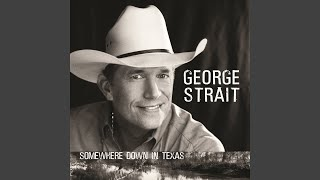 Provided to YouTube by Universal Music Group North America Good News, Bad News · George Strait · Lee Ann Womack Somewhere Down In Texas ℗ 2005 MCA Nashville ...