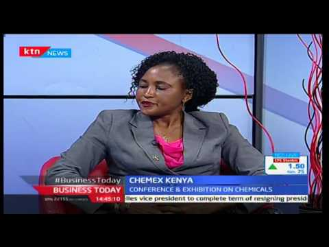 Business Today: Chemex Kenya Expo on Chemical Products 28th September 2016
