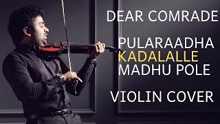 Dear Comrade | Kadalalle | Madhu Pole Peytha | Vijay Deverakonda| Abhijith P S Nair | Violin Cover
