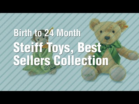 Steiff Toys, Best Sellers Collection // Birth To 24 Month
