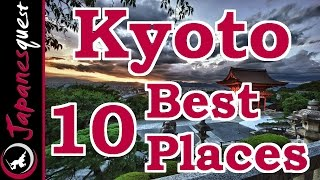 Kyoto Japan  city pictures gallery : 10 Best Places to Visit in Kyoto! | Japan Travel Guide