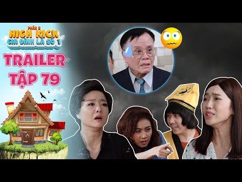 Gia đình là số 1 Phần 2 | trailer tập 79: Diễm My hóa siêu năng lực cứu bà Liễu đuổi khách mua nhà - Thời lượng: 3 phút và 25 giây.