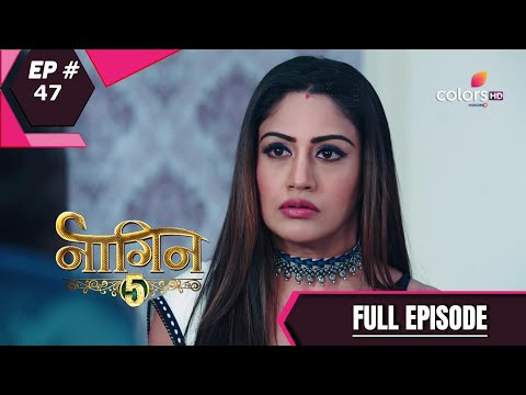 Naagin 5 | नागिन 5 | Episode 47 | 17 January 2021