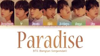 Video BTS (방탄소년단) - Paradise (낙원) (Color Coded Lyrics/Han/Rom/Eng) MP3, 3GP, MP4, WEBM, AVI, FLV Juni 2019