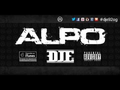 DJE - ALPO (AUDIO HD OFFICIEL) + LYRICS