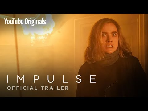 Impulse | Official Trailer - YouTube Originals