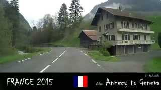 Annecy France  city images : a drive from Annecy France to Geneva Switzerland 27-4-2015
