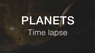 Planets - Time lapse