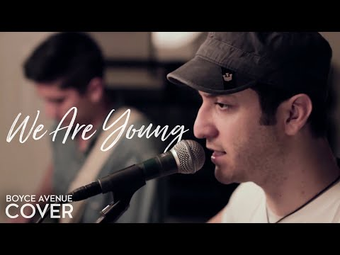 "Fun.  ""We Are Young"" feat. Janelle Monáe Cover by Boyce Avenue"