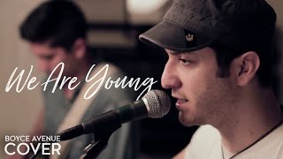 We Are Young - Fun. feat. Janelle Monáe (Boyce Avenue acoustic cover) on iTunes