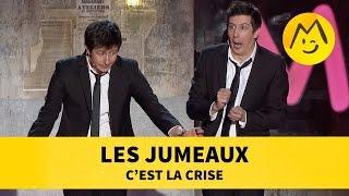 Les Jumeaux - C'est la criseYoutube : https://www.youtube.com/user/FestivalDuRireTVFacebook : https://www.facebook.com/Montreux.Comedy.FestivalTwitter : https://twitter.com/MontreuxComedyVine : https://vine.co/MontreuxComedyInstagram : https://instagram.com/montreuxcomedy/