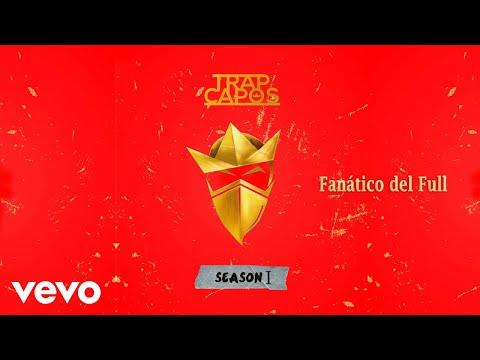 Fanático del Full (Audio) - Noriel feat. Darell, Baby Rasta y Ñengo Flow (Video)