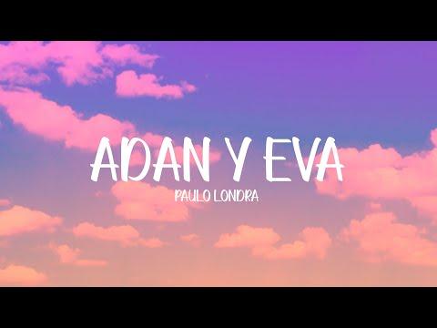 Paulo Londra - Adan y Eva (Letra/Lyrics)