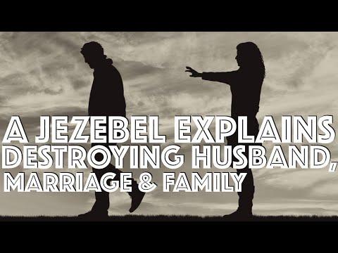 A Jezebel/Narcissist Explains Mindset When Destroying Husband, Marriage & Family