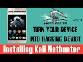 Install Kali Nethunter On Any Device    Turn Your Device into Hacking Machine