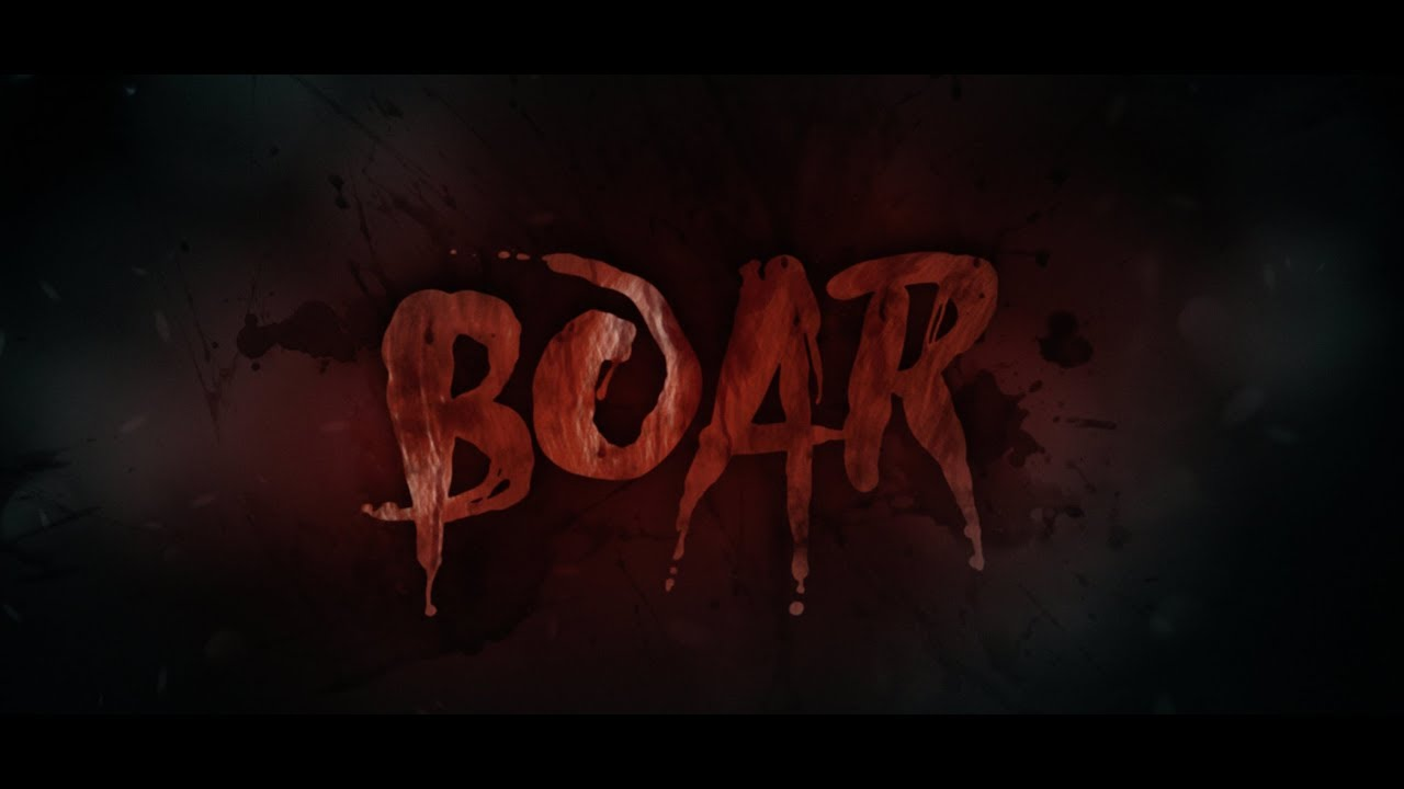 BOAR Theatrical Trailer 2018