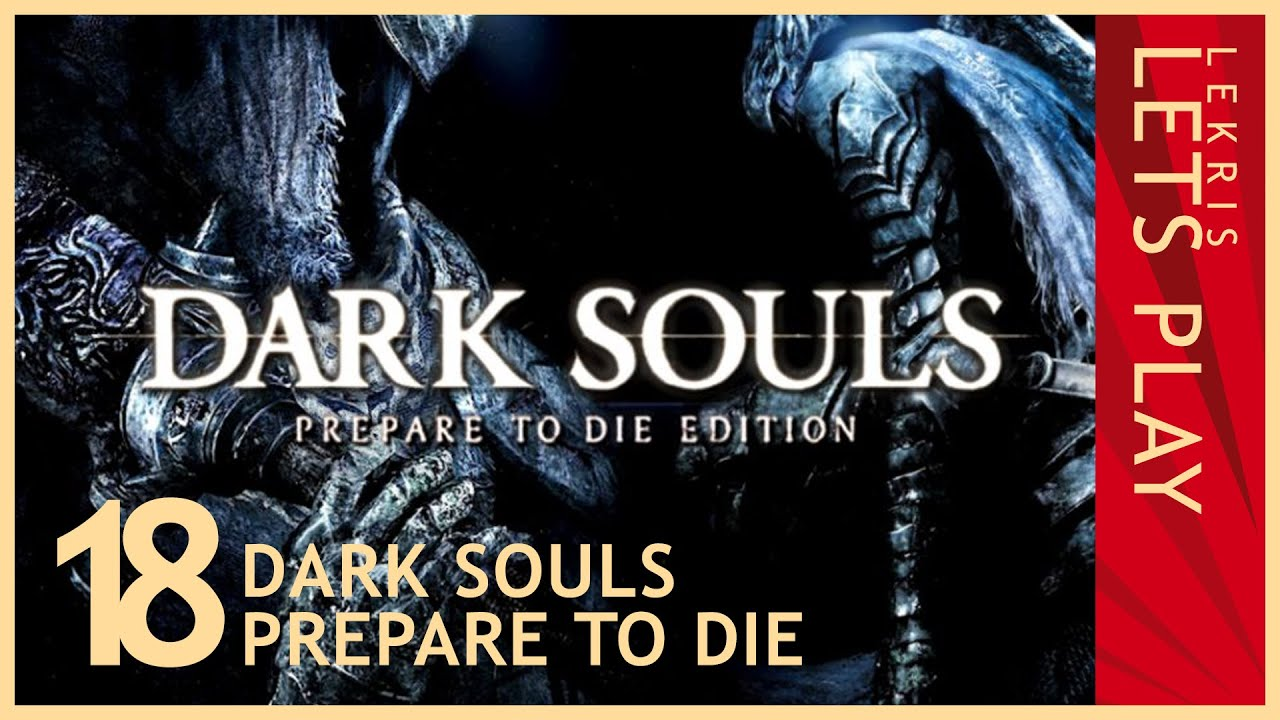 Let's Die - Dark Souls #18 - Blöde Ziege