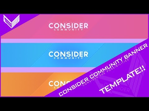 Consider Community Banner Template | Partner Exclusive!