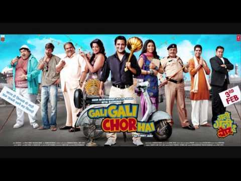 Gali Gali Chor Hai (Title) Songs mp3 download and Lyrics