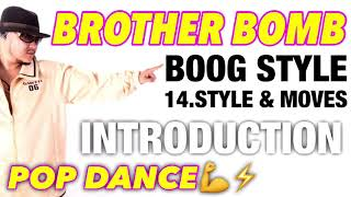 BROTHER BOMB – 【LESSON】Boog Style Lecture # 1