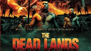 The Dead Lands  2014 Nz Movie