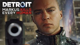 Video Markus Kills Every Human He Sees (Cold Blue Blooded Android Moments) - DETROIT BECOME HUMAN MP3, 3GP, MP4, WEBM, AVI, FLV September 2019