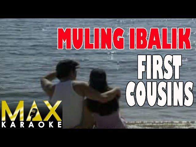 Muling-ibalik-first-cousins