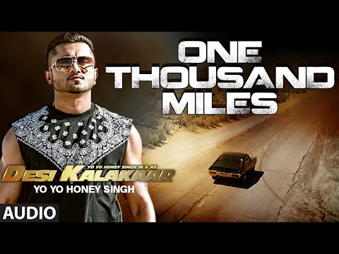 Exclusive: One Thousand Miles Full AUDIO Song - Yo...