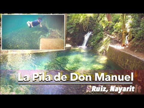 Pila de Don Manuel, municipio de Ruiz, Nayarit