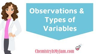 Scientific Observations and Variables