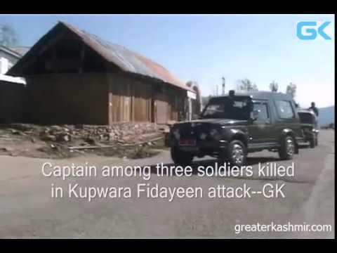 Captain among three soldiers killed in Kupwara Fidayeen attack