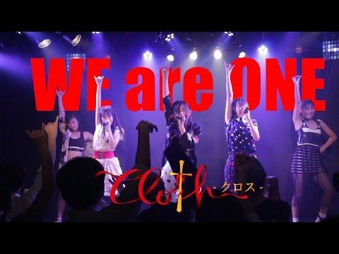 原宿物語〜Clo†h〜 「WE are ONE」