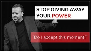 Day 97 - Stop Giving Away Your Power