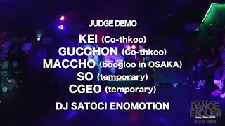 Kei, Gucchon, Maccho, SO, Cgeo – DanceEnough JUDGE Demos (2019/5/2)