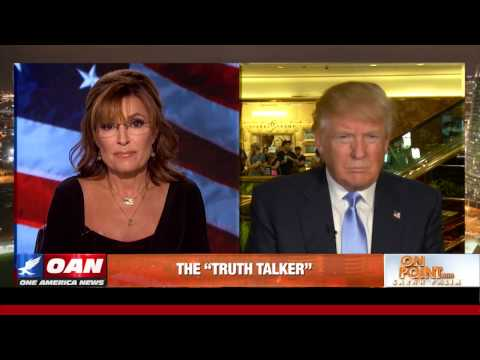 'On Point' with Gov. Sarah Palin & Donald Trump