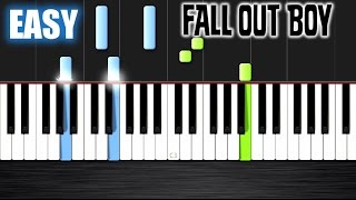 Fall Out Boy - Centuries - EASY Piano Tutorial