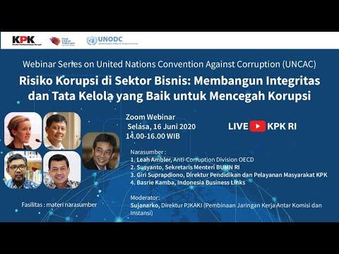 UNCAC Webinar Seri 4 - Risiko Korupsi di Sektor Bisnis