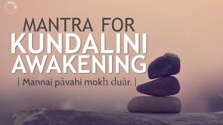 Download Lagu Mantra for Kundalini Awakening - Mannai Paavahi | DAY 16 of 40 DAY SADHANA Mp3
