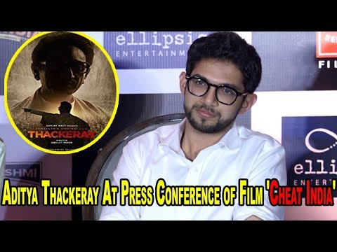 "Aditya thackeray Talking About  Film ""Thackeray"" at Press Conference of Film 'Cheat India'"