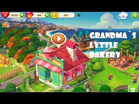 Cooking Town/ Part 3/ Lets Cook /Grandma's Little Bakery
