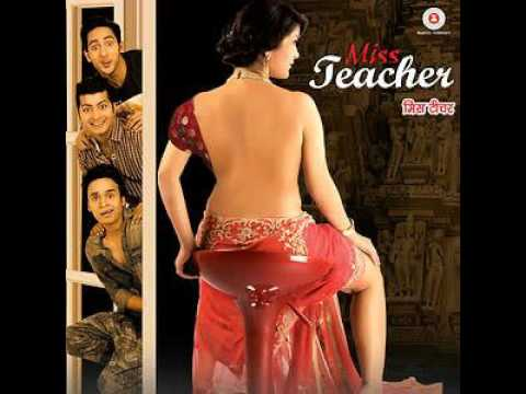 Jism Jaan Ki Zaroorat Hai    Miss Teacher  By Kailash Kher